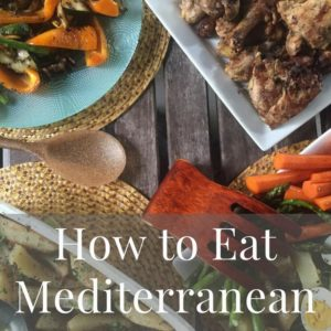 How to Eat the Mediterranean Diet