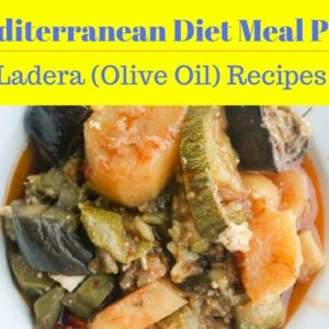 Ladera Recipes: Mediterranean Diet Meal Plan