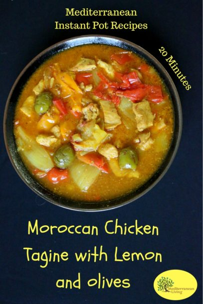 Instant Pot Moroccan Chicken Tagine With Green Olives Peppers And Lemon Mediterranean Living