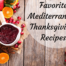 Healthy Thanksgiving Recipes from the Mediterranean Diet
