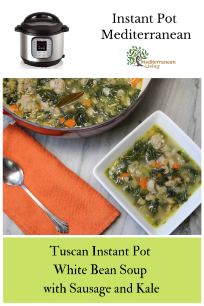 Tuscan Instant Pot White Bean Soup with Sausage and Kale