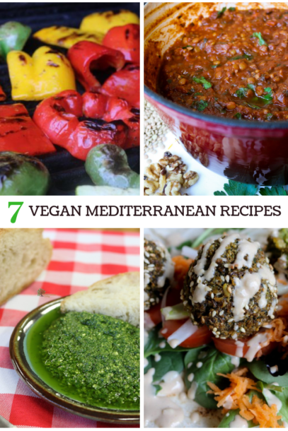 7 favorite vegan Mediterranean Diet recipes