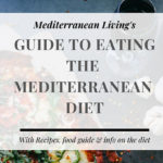 The Ultimate Guide to Eating the Mediterranean Diet