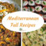 7 Mediterranean Fall Recipes