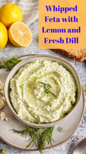 Whipped Feta with Lemon and Fresh Dill Pinterest