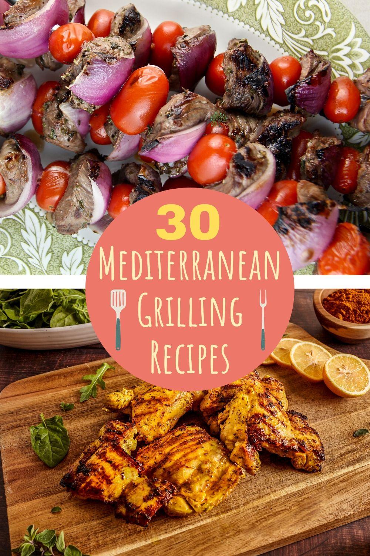 30 Mediterranean Grilling Recipes Pinterest