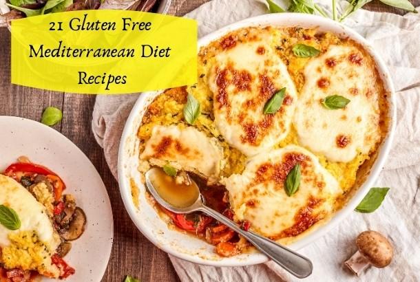 21 Gluten Free Mediterranean Diet Recipes