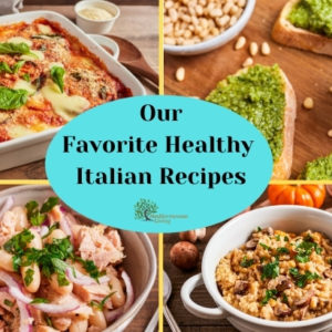 Our Favorite Healthy Italian Recipes