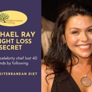 Rachael Ray Weight Loss Secret - The Mediterranean Diet