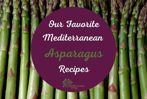 Our Favorite Mediterranean Asparagus Recipes