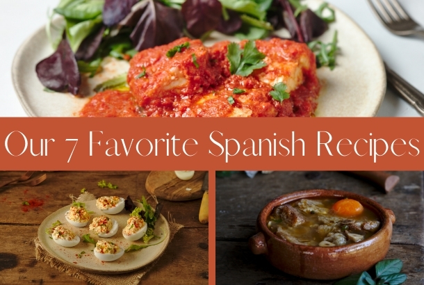Our 7 Favorite Spanish Recipes